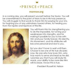 """""""Choose to be one of His true disciples now. http://facebook.com/173301249409767 Be one who truly loves Him, who truly wants to serve and lead as He did. I promise you that if you will study His words, your ability to be more like Him will increase."""" From #PresNelson's http://pinterest.com/pin/24066179230963800 message http://lds.org/blog/i-studied-more-than-2200-scriptures-about-the-savior-in-six-weeks-here-is-a-little-of-what-i-learned Learn more about the #PrinceofPeace http://mormon.org"""