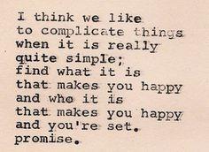 Do not overcomplicate