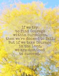"""Words for those times when you need courage to face life's """"giants."""" There is only one way to succeed, and it doesn't depend on human effort. Scripture speaks of """"Chazaq"""" a supernatural courage Christian Faith, Christian Quotes, Facing The Giants, Pastors Wife, Lord And Savior, Christian Encouragement, Christian Inspiration, God Is Good, Spiritual Quotes"""