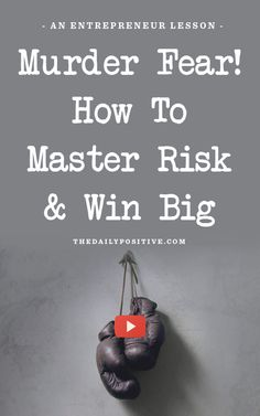 Murder Fear! How To Master Risk & Win Big