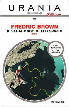 Fredric Brown - il vagabondo dello spazio