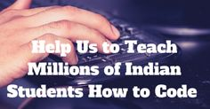 Help us to teach millions of Indian students how to code and make them job ready    -SnoopCode.com | Crowdfunding is a democratic way to support the fundraising needs of your community. Make a contribution today!