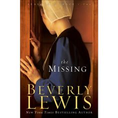 The Missing (Seasons of Grace, Book by Beverly Lewis Beverly Lewis, Books To Read, My Books, Amish Books, I Love Reading, Great Books, Bestselling Author, Book Worms, The Book