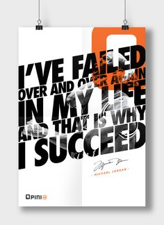 I've failed over and over again in my life and that is why I succeed- Michael…