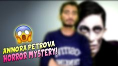 Horror Mystery OF Annora Petrova😱😱 | Mysterious Facts | Technology Serie... Mysterious, Mystery, Horror, Entertainment, Facts, Technology, Tech, Tecnologia, Entertaining