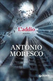 """[Incipit #79] """"L'addio"""" di Antonio Moresco"""