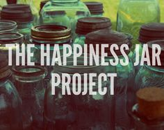 {Printable} The Happiness Jar Project