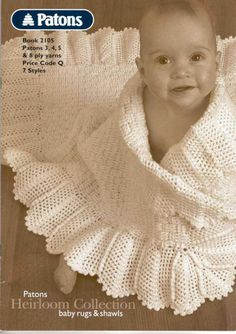 Patons 2105 Heirloom Collection Baby Rugs and Shawls Crochet Baby Shawl, Crochet Baby Blanket Free Pattern, Baby Cardigan Knitting Pattern, Baby Knitting Patterns, Baby Patterns, Knitted Baby Outfits, Christening Blanket, Knitting Magazine, Knitted Baby Blankets