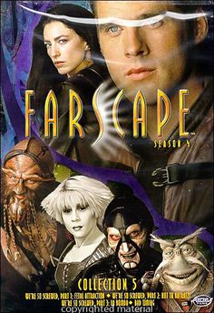 Farscape...I can't decide which I like better, Farscape or Firefly. They're both great and gone TOO SOON!