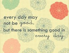 There is always something to be thankful for each day