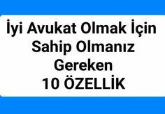 En iyi Avukat Olmak İçin- Sahip Olmanız Gereken Özellilkler; İzmir Avukat; İzmirin En İyi Avukatı; İzmir Ceza Avukatı; İzmir Boşanma Avukatı
