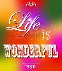 la vita è meravigliosa immagini - Cerca con Google
