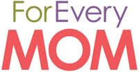 For Every Mom