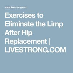 Muscle weakness after hip replacement can cause you to limp. Strengthening exercises, such as leg raises, clamshells, monster walks and side shuffles, may help. Hip Replacement Exercises, Hip Replacement Recovery, Joint Replacement, Pelvis Anatomy, Hip Alignment, Bursitis Hip, Shoulder Surgery, Muscle Weakness, Hip Workout