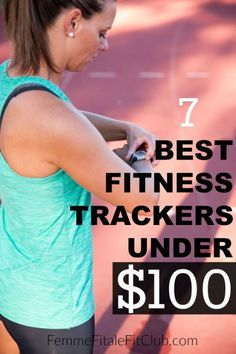 Femme Fitale Fit Club ® Blog7 Best Fitness Trackers Under $100 ... - We could help you get the best smart watch, pedometer, heart rate monitor, activity tracker as well as action cam to meet your lifestyle needs at : topsmartwatchesonline.com