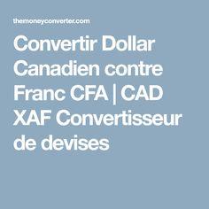 Convertir Dollar Canan Contre Franc Cfa Cad Xaf Convertisseur De Devises