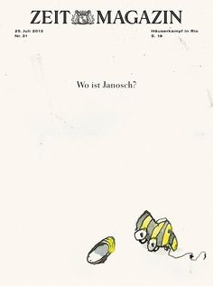 Nr. 31/13 Wo ist Janosch? I want to know! I learned German with Janosch's books!
