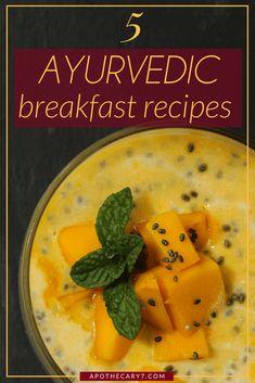 Ayurvedic breakfast recipes