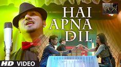 Hai Apna Dil l The Xpose l Himesh Reshammiya, Yo Yo Honey Singh (+playlist)