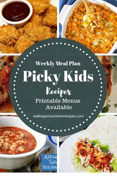 Picky Eaters Recipes - Weekly Meal Plan with Printables - Recipes -You can find For picky eaters dinners and more on our website.Picky Eaters Recipes - Weekly Meal Plan w. Weekly Meal Plan Family, Family Meal Planning, Summer Meal Planning, Kids Meal Plan, Weekly Menu, Healthy Family Meals, Kids Meals, Easy Meals, Healthy Recipes