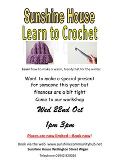 Crochet workshop.. places are limited please book early 22nd October 1pm 3pm £5.00 per workshop materials supplied