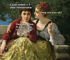 """Fifteen Classical Art Memes For The Cultured Soul - Funny memes that """"GET IT"""" and want you to too. Get the latest funniest memes and keep up what is going on in the meme-o-sphere. Memes Humor, Mau Humor, Funny Memes, Humor Quotes, Nerd Humor, 9gag Funny, Humor Videos, Renaissance Memes, Medieval Memes"""
