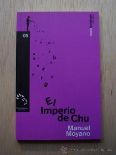"""La sabiduría de las distancias cortas: """"El Imperio de Chu"""" de Manuel Moyano"""