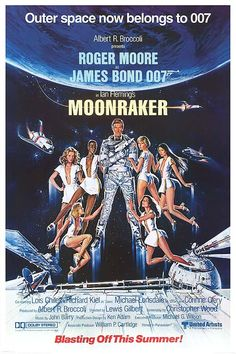 """""""Moonraker"""" (1979)/ Director: Lewis Gilbert / Writer: Christopher Wood (screenplay) / Stars: Roger Moore, Lois Chiles, Michael Lonsdale #poster"""
