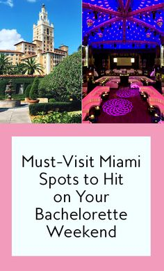 11 spots to stay, eat, and dance the night away during your bachelorette weekend in Miami, Florida.