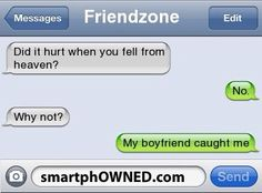 """I love that they're in their phone as """"friendzone"""" lol Funny Texts Jokes, Text Jokes, Cute Texts, Stupid Funny Memes, Funny Relatable Memes, Haha Funny, Funny Stuff, Funny Humor, Funny Pics"""