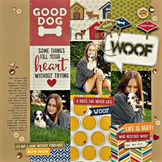 #papercrafting #scrapbook #layout -  Woof Layout by Summer Fullerton featuring Jillibean Soup Fur Fusion