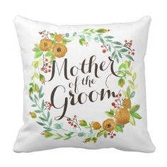 Mother of the Groom Watercolor Wedding Pillow - home gifts ideas decor special unique custom individual customized individualized