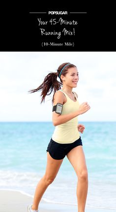 The 45-Minute Playlist to Get You Through Your Next Run. I am definately going to try this!