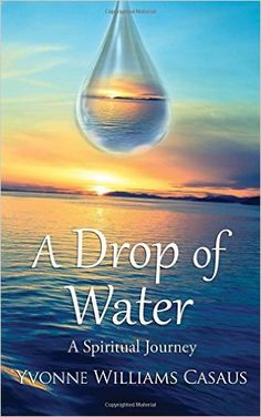 A Drop of Water: A Spiritual Journey