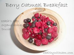 Eat clean with Berry Oatmeal Breakfast