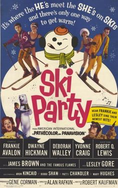 Ski Party - love, love, love, this dumb movie! has great music too!