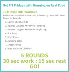 Get Fit Fridays with Running on Real Food - 30 Minute HITT Workout: Skip the treadmill and beat boredom with this killer cardio workout!