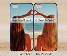 every brunette need a blonde Best Friend,Phone Case,iPhone 5s/ 5c / 5 /4S/4 ,Samsung Galaxy S3/S4/S5/S3 mini/S4 mini/S4 active/Note 2/Note 3 on Etsy, $14.99 Best Friend Cases, Bff Cases, Friends Phone Case, Cute Phone Cases, Best Friends, Coque Iphone, Iphone 5s, Iphone Phone Cases, Phone Covers