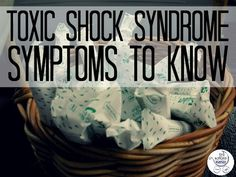 Toxic Shock Syndrome isn't just a thing of the past. What you need to know. | Fit Bottomed Mamas