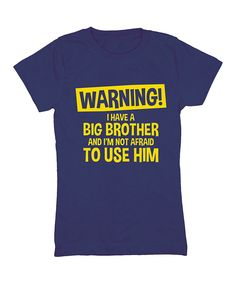 Another great find on #zulily! Navy 'I Have a Big Brother' Fitted Tee - Girls by It's Just Me #zulilyfinds