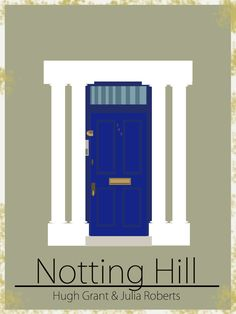 Minimal movie posters - Notting hill #NottingHillMovie #RomanticComedyFilms #MinimalMoviePosters