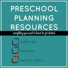 Preschool planning resources and everything you know to get started planning your own themes and activities