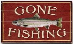 Fishing vintage signs on pinterest vintage signs cabin for Vintage fishing signs