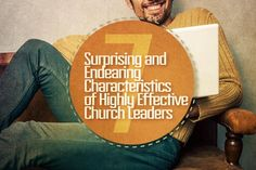 Leaders, test your leadership against these seven Christlike qualities.
