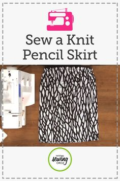 You will be so surprised how easy it is to sew a cute little pencil skirt with knit fabric on your serger. In this project, you will learn how to draft a pattern, add an elastic waistband, and hem your skirt. You'll also get some tips for working with knit fabric, which can sometimes be a tricky fabric if you're not used to it.