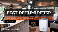 Best Dehumidifier for Travel Trailer and Motorhome Review