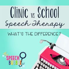 What's the difference between clinic and school speech therapy?? Check out this blog post to find out! Parents, back to school season might bring questions of what's best for your child--look here to discern the best fit for  your child's speech therapy needs! #SpeechBubble #classroom #clinic #office #SLP #speechTherapist #evaluation #IEP #504 #elementary #schools