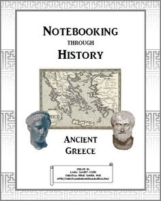 Notebooking through History: Ancient Greece download  @ http://www.christianhomeschoolhub.spruz.com/teaching-methods---lapbooking-notebooking-etc.htm #homeschool #teach #edu