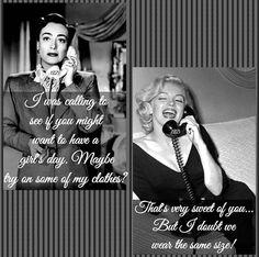 Joan Crawford, Marilyn Monroe, phone call, meme, rumor, myth, trying on clothes, funny meme