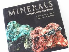 This vintage 1974 book, Minerals Natures Fabulous Jewels by Arthr Court and Ian Campbell was published by Harry Abrams in 1974. This gorgeous book